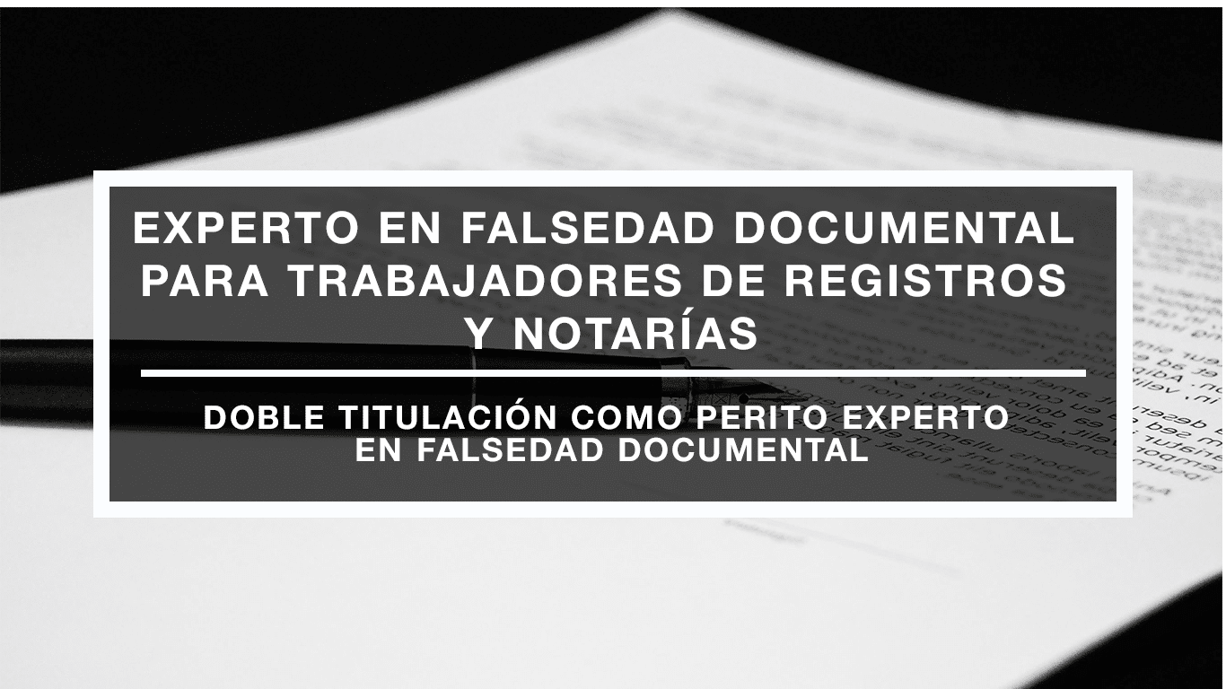 Curso de perito en falsedad Documental
