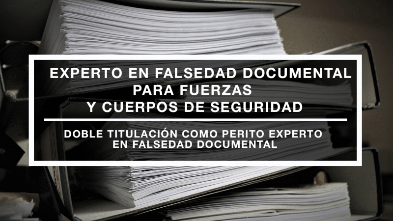 Curso Experto en falsedad documental